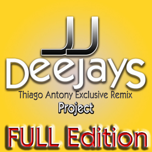 Calvin Harris - I Need Your Love (JJ Deejays Thiago Antony Exclusive Remix Project FULL)