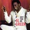 Al Green - Just For Me (Jayceeindamix)