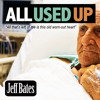 """Jeff Bates """"All Used Up"""""""