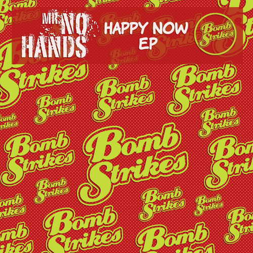 Mr. No Hands - Happy Now EP (Preview Clips)