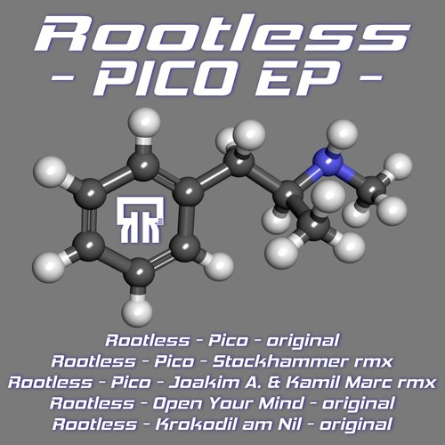 Rootless - Pico (Stockhammer ReMix)