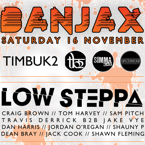 Low Steppa exclusive mix for Banjax Bristol