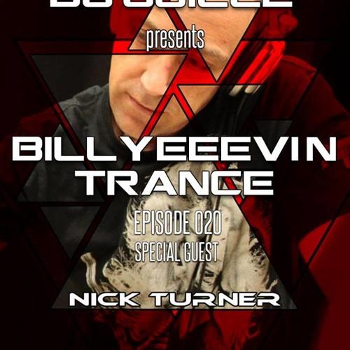 Billyeeevin Trance Episode 020 Guest DJ Nick Turner (10-17-13)