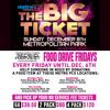 Big Ticket - Food Drive Fridays