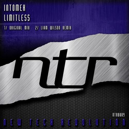 Intomek - Limitless (Liam Wilson Remix)[NTR Blue 2013]