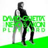 David Guetta - Work Hard Play Hard (Lethal MG Bootleg)