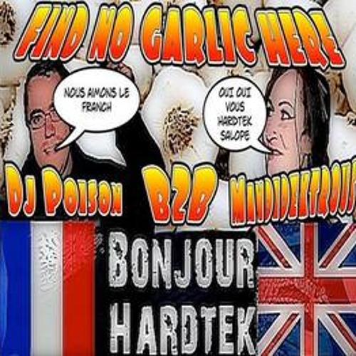 FIND NO GARLIC HERE ! HARDTEK/TRIBE MIX 2013 DJ POISON B2B MANDIDEXTROUS FREE DOWNLOAD !