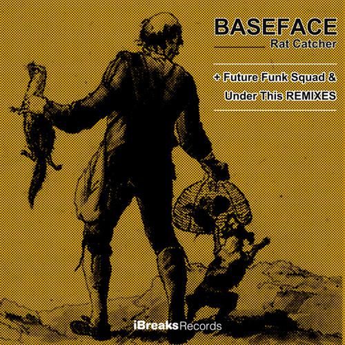 BaseFace :: Rat Catcher  [UNDER THIS REMIX]