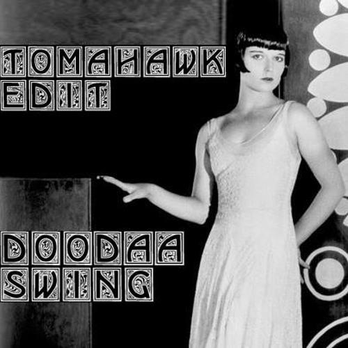 DooDaaSwing - Tomahawks MondoExotica Edit