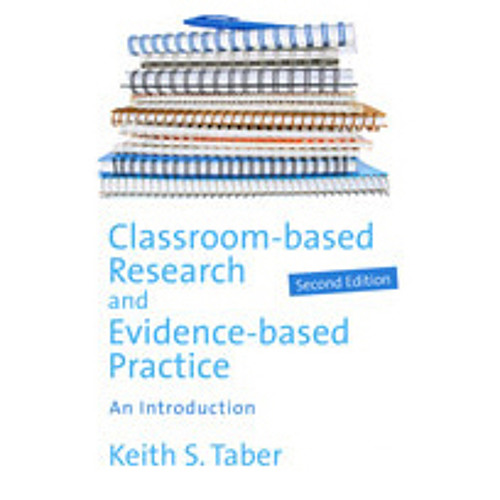 Book Launch: Classroom-based Research and Evidence-based Practice by Dr Keith Taber