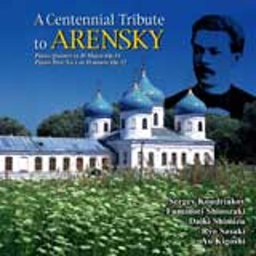 Arensky / Piano Trio No.1 In D Minor, Op. 32  I. Allegro Moderato
