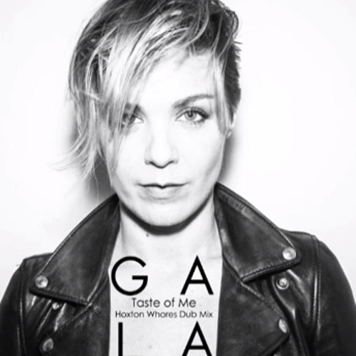 Gala - I Want It To Taste Of Me (Hoxton Whores Dub Mix)