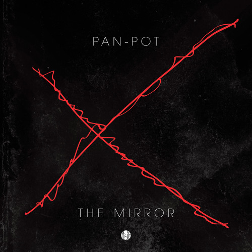 "Pan-Pot ""The Mirror"""