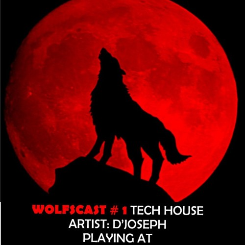 Wolfscast # 1 - D'Joseph - Sync Forward