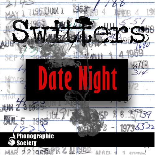 Switters - Date Night
