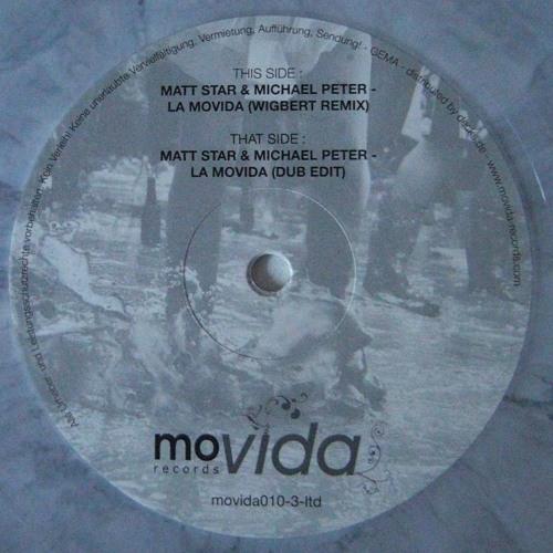 """Matt Star & Michael Peter """"La Movida - Wigbert Remix"""" (Movida010-3-ltd)"""