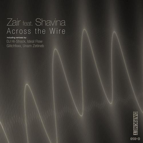 Zair feat. Shavina - Across the Wire (Original Mix)