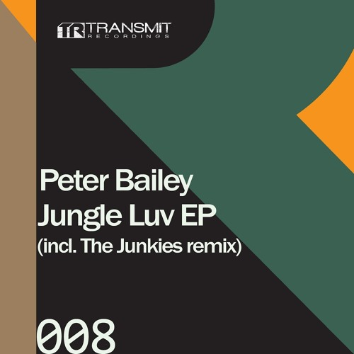 Peter Bailey - Jungle Luv (The Junkies Remix) [SC-EDIT]