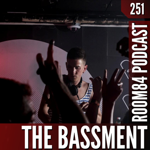 R84 PODCAST251:  THE BASSMENT