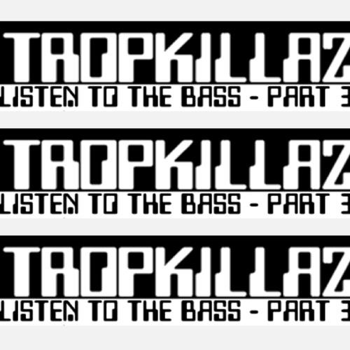 Listen To The Bass (part 3)