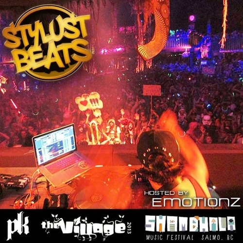 STYLUST BEATS - SHAMBHALA 2013 - VILLAGE STAGE - Hosted By Emotionz