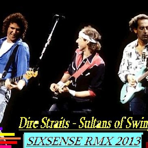 Dire Straits - Sultans of Swing (Sixsense RMX 2013)
