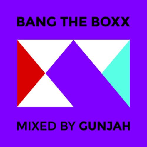 Bang The Boxx