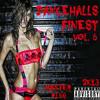 Dancehalls Finest Vol. 6 - 2k13