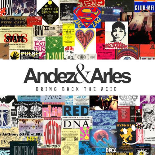 Andez & Arles - Bring Back The Acid