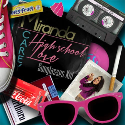 HIGH SCHOOL LOVE - Miranda Carey & Sunglasses Kid