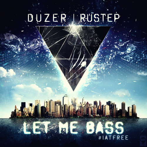 Let Me Bass by Rustep & DuZeR