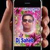 Kaise Bani Kaise Bani Mix By Djsaheb