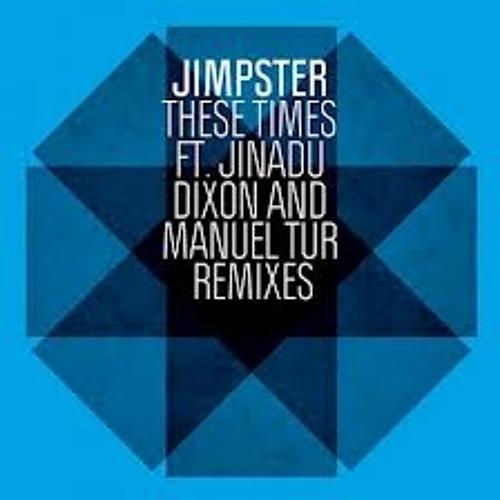 Jimpster Feat. Simon Jinadu - These Times [Promotional Purpose]