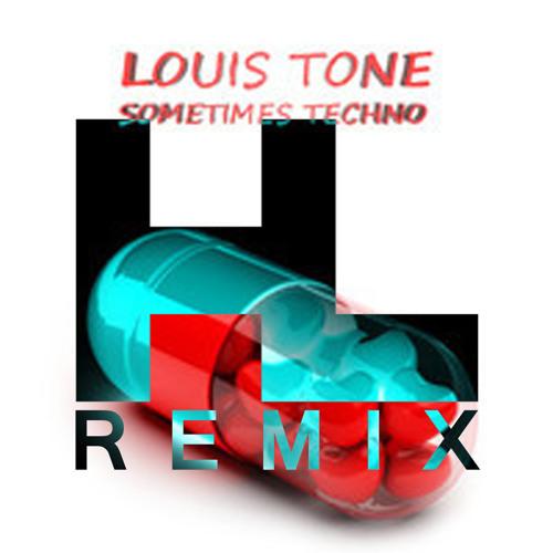 Louis Tone - Sometimes Techno (Harry Ley Remix) FREE DOWNLOAD