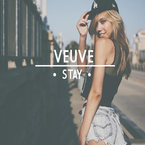 VEUVE - Stay