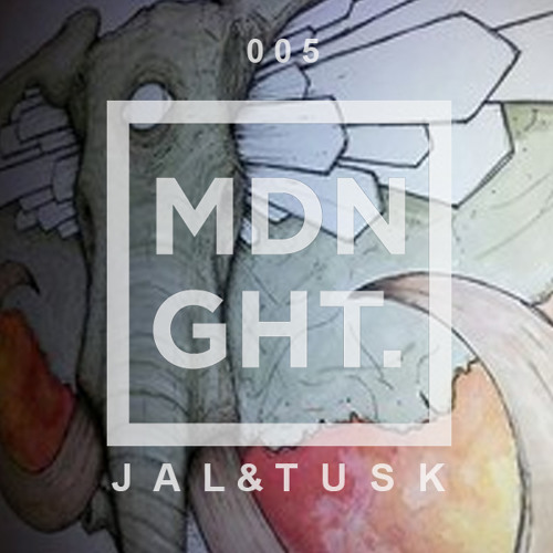 Jal & Tusk | MDNGHT Mix #005