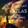 Coldplay - Atlas (Pic Schmitz Remix)