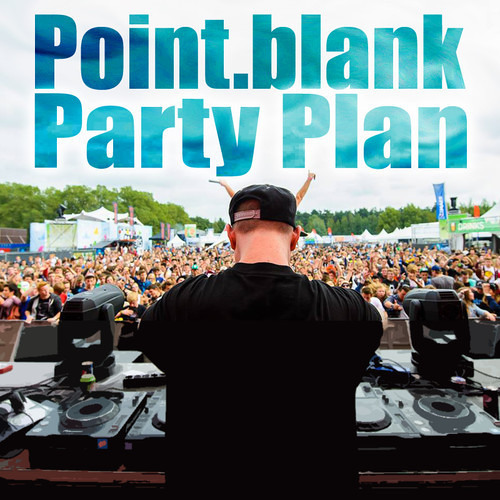 Party Plan by Point.Blank
