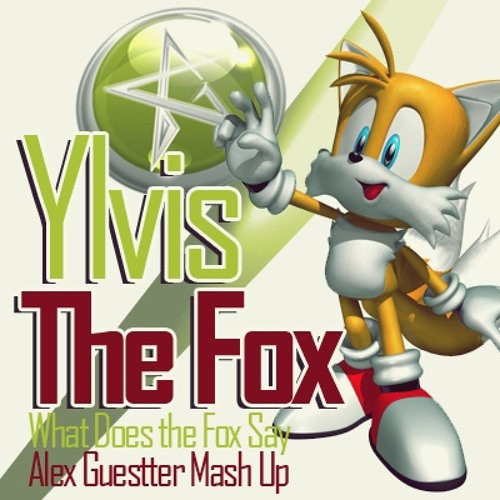 Ylvis - The Fox (What Does the Fox Say)- Alex Guestter Mash Up