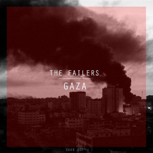 The Failers - Gaza (Original Mix)
