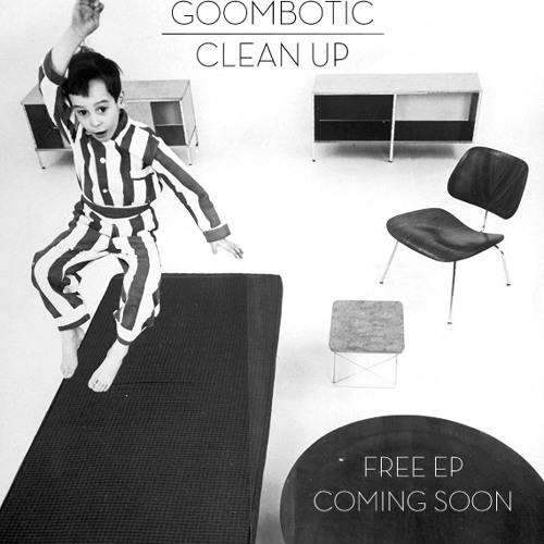 """Goombotic - Kitka *CLIP* (Available on FREE ep  """"CLEAN UP"""")"""