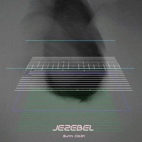 Jezebel (prod. Sunni Colòn)