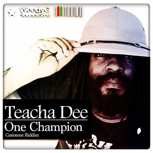 Teacha Dee - One Champion - Casiotone Riddim