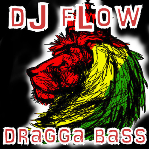 dJ fLow - Dragga Bass - FREE DOWNLOAD!