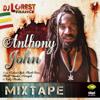 BRAND NEW**2013 ANTHONY JOHN MIXTAPE DJ LOREST FRANCE