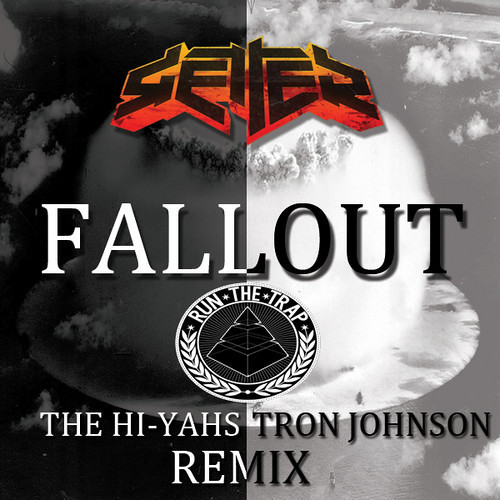 Getter - Fallout (The Hi-Yahs & Tron Johnson Remix)