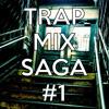 Rayy Traxx - Trap Mix Saga I (19-10-2013)