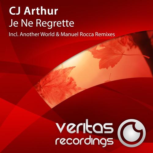 CJ Arthur - Je Ne Regrette (Manuel Rocca Remix)