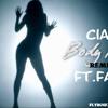 Body Party(4funmix)- Ciara Ft.Fame (FREE DOWNLOAD)