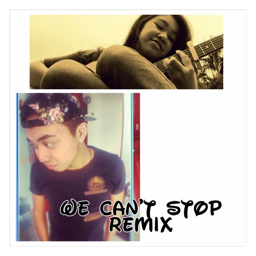 We Can't Stop (YR & AzemahAR Remix)